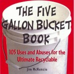 The 5 Gallon Bucket Book